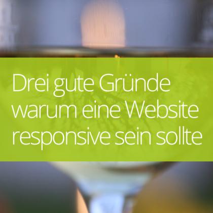 Drei gute Gründe warum eine Website responsive sein sollte