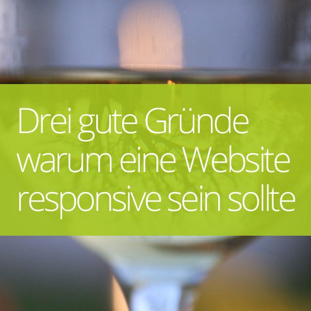 Drei gute Gründe warum Deine Website responsive sein sollte