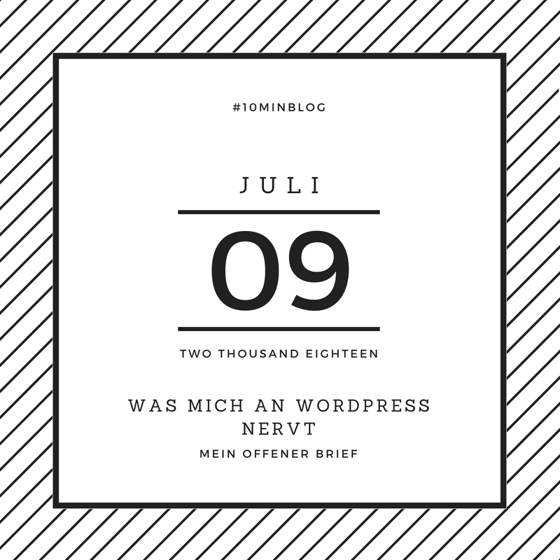 Was mich an WordPress nervt #10minBlog